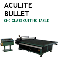Aculite Bullet CNC Glass Cutting Table